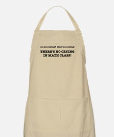 There's No Crying in Math Class Apron