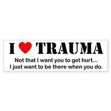 I [heart] Trauma Bumper Bumper Sticker