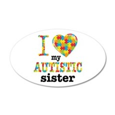 Autistic Sister Wall Decal