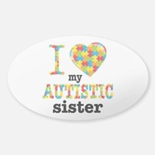 Autistic Sister Sticker (Oval)