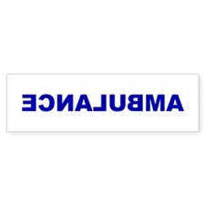 AMBULANCE [backward] Bumper Bumper Sticker