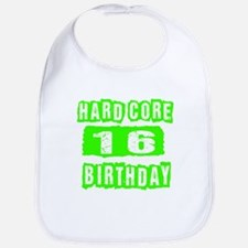 Hard Core 16 Birthday Bib