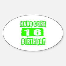 Hard Core 16 Birthday Decal