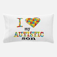 Autistic Son Pillow Case