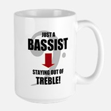 JUST A BASSIST STAYING OUT OF TREBLE Mugs
