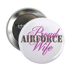 Proud Air Force Wife ABU Button