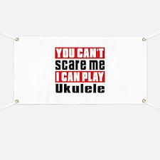 I Can Play Ukulele Banner
