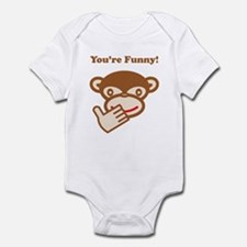 You're Funny! Infant Bodysuit