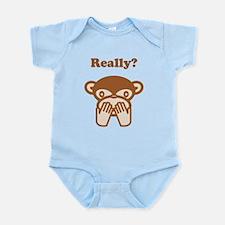 Really? Infant Bodysuit