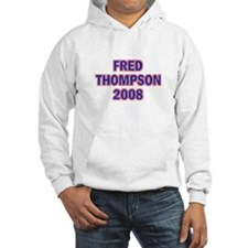 Fred Thompson 2008 Hoodie