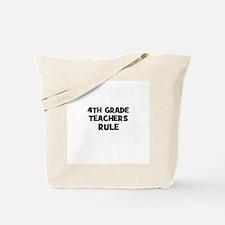 4th Grade Teachers Rule Tote Bag