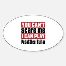 I Can Play Pedal Steel Guitar Decal