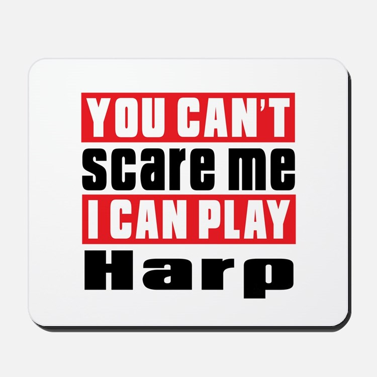 I Can Play Harp Mousepad