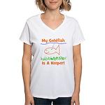 My Goldfish Is A Keeper! Women's V-Neck T-Shirt