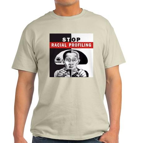 Stop Racial Profiling Light T-Shirt