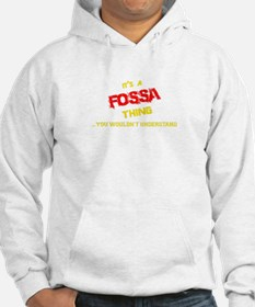 It's FOSSA thing, you wouldn't u Hoodie