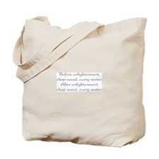 Before Enlightenment Tote Bag