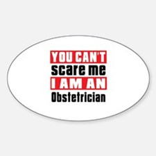 I Am Obstetrician Decal