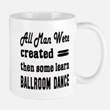 Some Learn Ballroom dance Mug