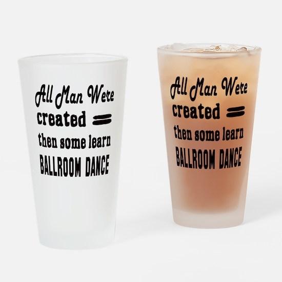 Some Learn Ballroom dance Drinking Glass