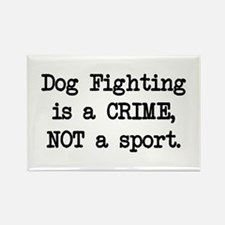 Dog Fighting is a Crime Rectangle Magnet