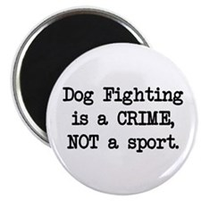 """Dog Fighting is a Crime 2.25"""" Magnet (10 pack)"""