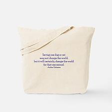 Saving One Life At a Time Tote Bag