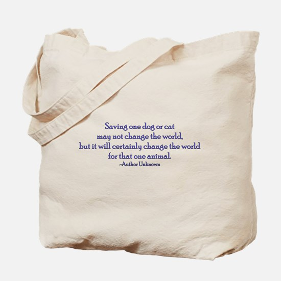 Saving One Life At a Time Tote Bag