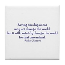 Saving One Life At a Time Tile Coaster