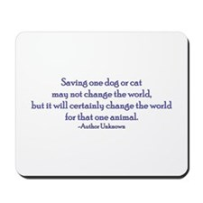 Saving One Life At a Time Mousepad