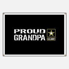 U.S. Army: Proud Grandpa (Black) Banner