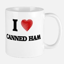 I love Canned Ham Mugs