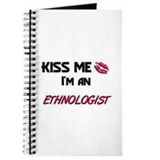 Kiss Me I'm a ETHNOLOGIST Journal
