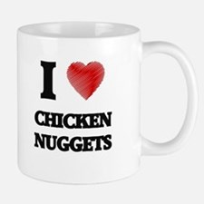 I love Chicken Nuggets Mugs