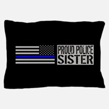 Police: Proud Sister (Black Flag Blue Pillow Case