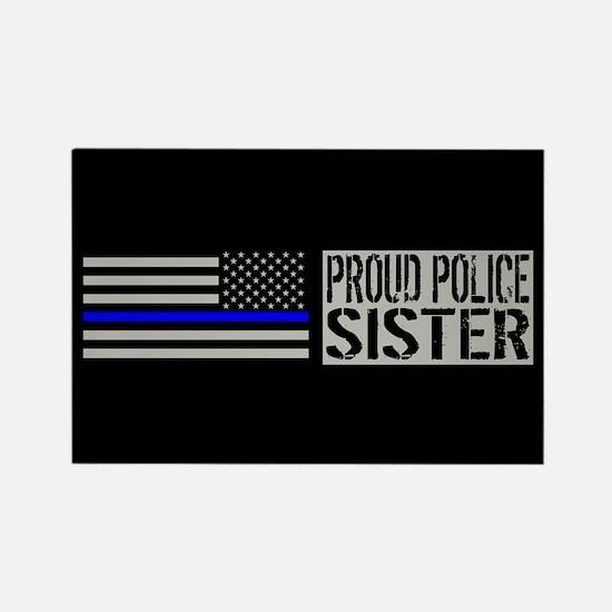 Police: Proud Sister (Black Flag Rectangle Magnet