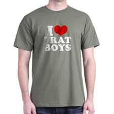 I Love Frat Boys T-Shirt