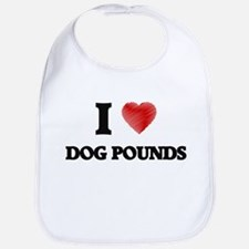 I love Dog Pounds Bib