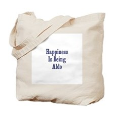 Happiness is being Aldo Tote Bag