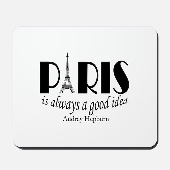 Audrey Hepburn Paris Quote Black Mousepad