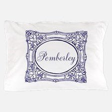 Pemberley Pillow Case