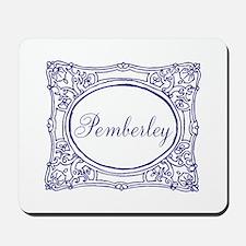 Pemberley Mousepad