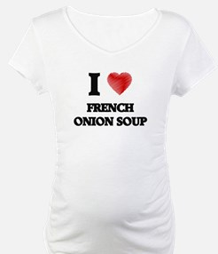 I love French Onion Soup Shirt