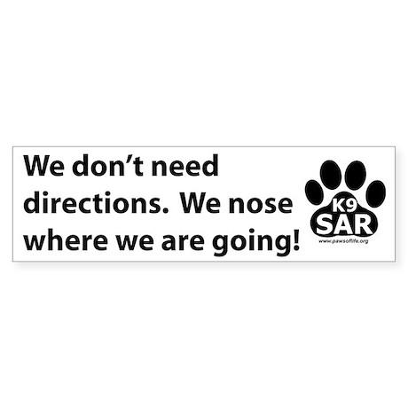 No directions bumper sticker