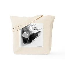 Feel the Magic! Tote Bag