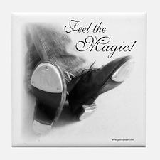 Feel the Magic! Tile Coaster