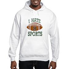 Hate Sports Hoodie