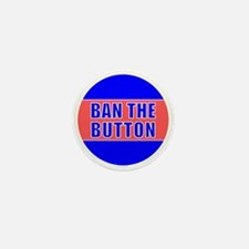 Ban The Button Mini Button