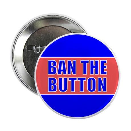 Ban The Button Button