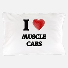 I love Muscle Cars Pillow Case